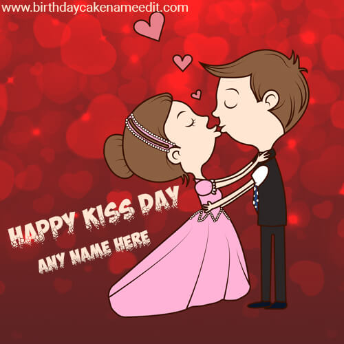 Happy Kiss Day Wishes with Name 2020