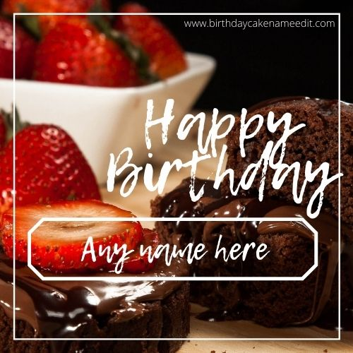 Happy birthday stawberry and chocolete card with name